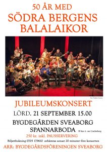 Södra Bergens Balalaikor 50 år - en av jubileumskonserterna sker i Spannarboda! @ Bygdegården Sveaborg, Spannarboda